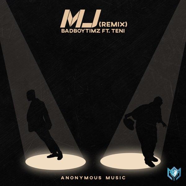 MP3: Bad Boy Timz ft. Teni – MJ (Remix)