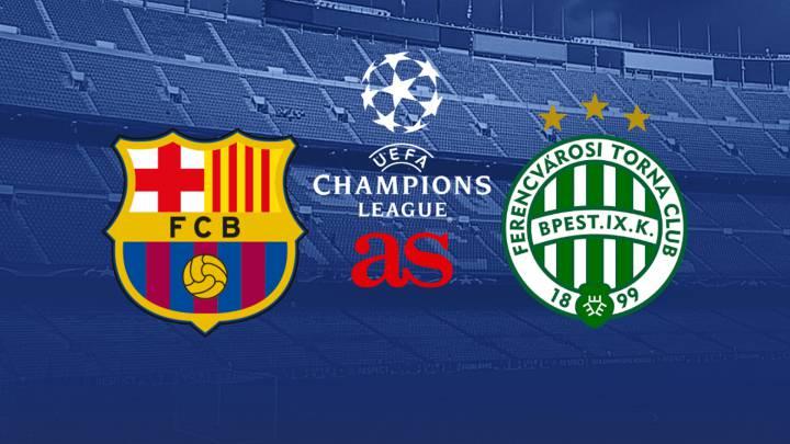 Watch Live: Barcelona Vs Ferencvaros [STREAM UEFA Champions League]