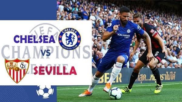 Watch Live: Chelsea Vs Sevilla [STREAM UEFA CHAMPIONS LEAGUE]