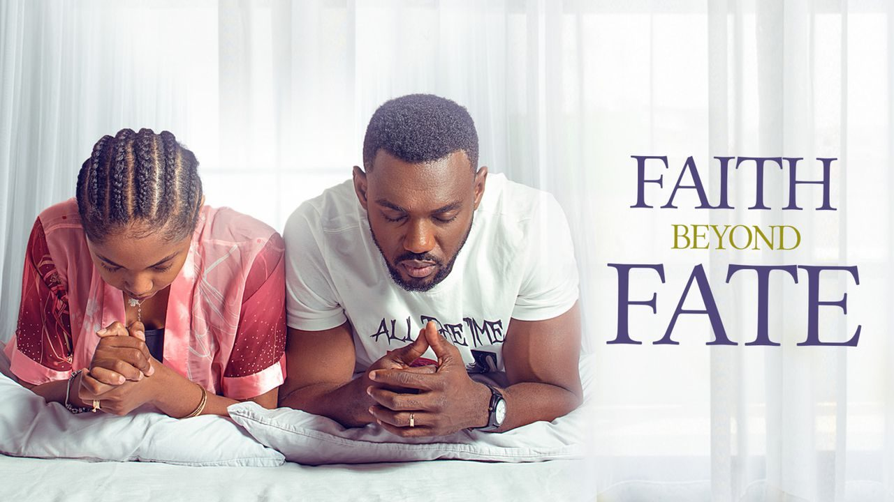 DOWNLOAD: Faith Beyond Fate – Nollywood Movie