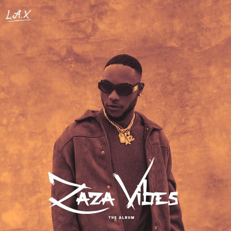 ALBUM: L.A.X – Zaza Vibes (MP3/ZIP)