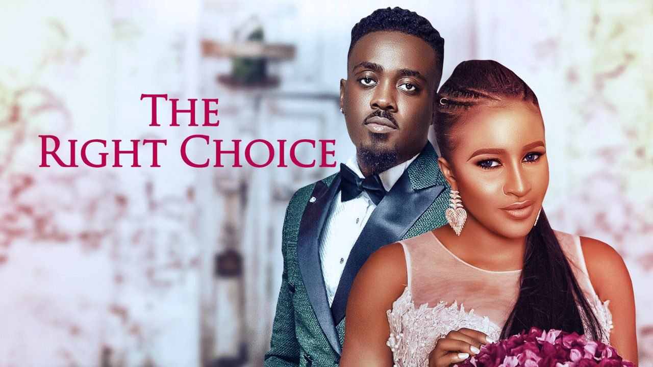 DOWNLOAD: The Right Choice – Nollywood Movie