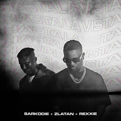 MP3: Sarkodie ft. Zlatan & Rexxie – Hasta La Vista