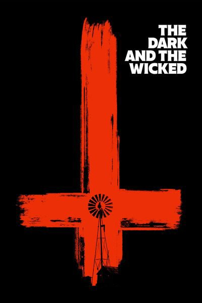 Movie: The Dark and the Wicked (2020)